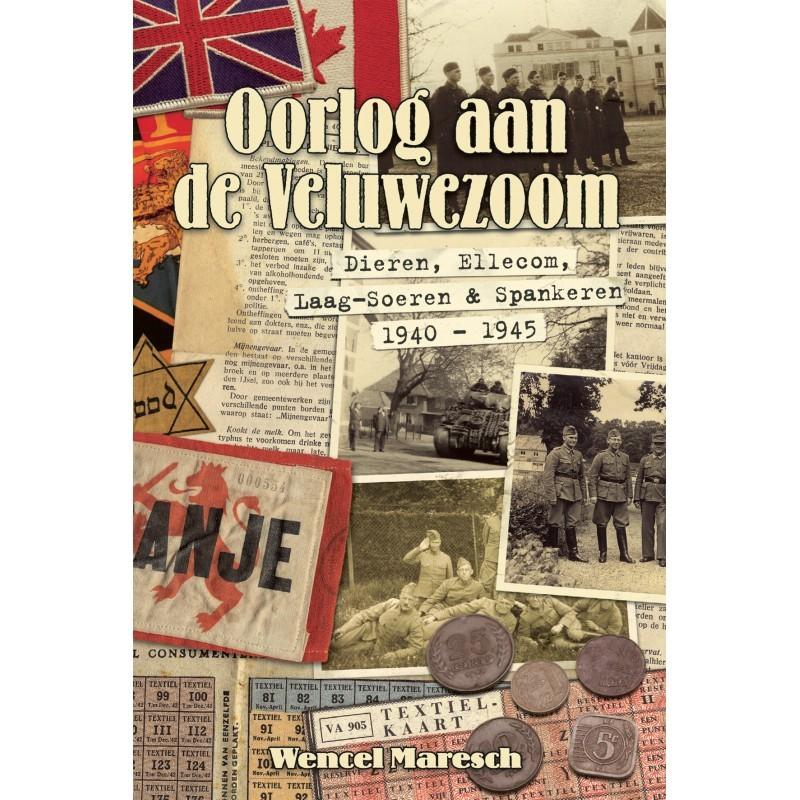 oorlog-aan-de-veluwezoom-dieren-ellecom-laag-soeren-spankeren-1940-1945